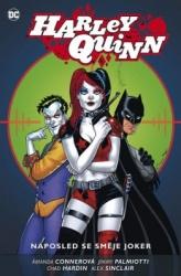 Harley Quinn -  Naposled se směje Joker