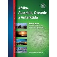 Školní atlas - Afrika, Austrálie, Oceánie a Antarktida