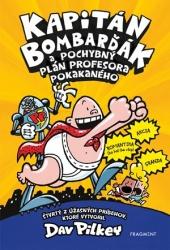 Kapitán Bombarďák a pochybný plán profesora Pokakaného