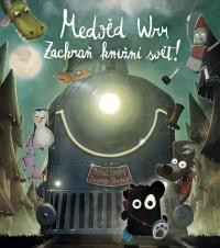 Medvěd Wrr: Zachraň knižní svět!