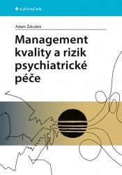Management kvality a rizik psychiatrické péče