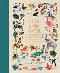 Velká kniha pohádek o zvířatech
