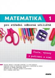 Matematika pro střední odborná učiliště 1