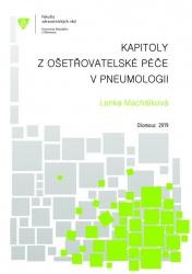 Kapitoly z ošetřovatelské péče v pneumologii