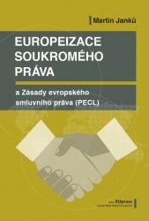 Europeizace soukromého práva a Zásady evropského smluvního práva (PECL)