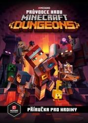 Minecraft - Průvodce hrou Dungeons