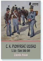 C.K. pionýrské vojsko, 5. část