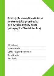 Rozvoj oborově-didaktického výzkumu jako prostředku pro zvýšení kvality práce pedagogů v Plzeňském kraji