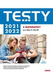 TESTY 2021–2022 z matematiky pro žáky 9. tříd