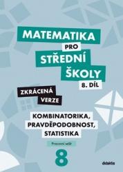 Matematika pro střední školy – 8. díl – pracovní sešit
