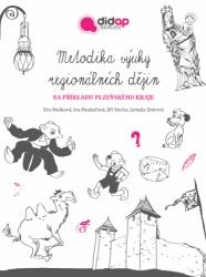 Metodika výuky regionálních dějin na příkladu Plzeňského kraje
