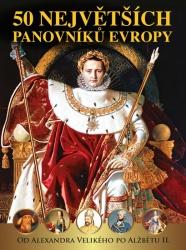 50 největších panovníků Evropy