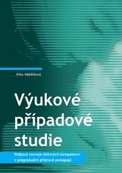 Výukové případové studie. Podpora rozvoje klíčových kompetencí v pregraduální přípravě pedagogů