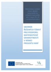Sborník řešených témat pro podporu matematické gramotnosti v rámci projektu IKAP