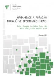 Organizace a pořádání turnajů ve sportovních hrách