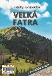 Turistický sprievodca - Veľká Fatra