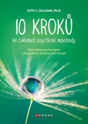 10 kroků ke zvládnutí psychické nepohody