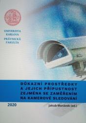 Důkazní prostředky a jejich přípustnost zejména se zaměřením na kamerové sledování