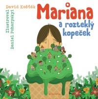 Mariana a rozteklý kopeček