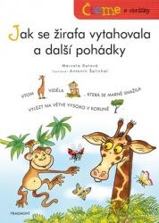 Jak se žirafa vytahovala a další pohádky