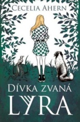 Dívka zvaná Lyra