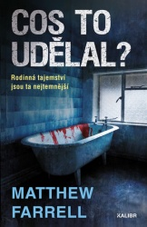 Cos to udělal?