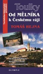 Toulky - Od Mělníka k Českému ráji