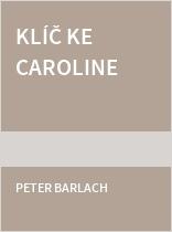 Klíč ke Caroline