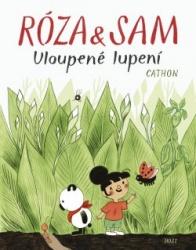 Róza & Sam - Uloupené lupení