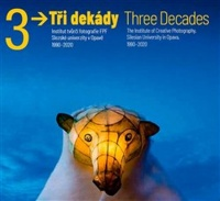Tři dekády / Three Decades