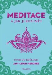 Meditace a jak jí rozumět