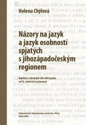 Názory na jazyk a jazyk osobností spjatých s jihozápadočeským regionem
