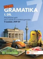 Německá gramatika 7 pro ZŠ – I. díl - procvičovací sešit