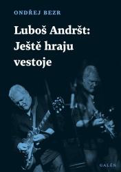 Luboš Andršt: Ještě hraju ve stoje