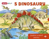 S Dinosaury