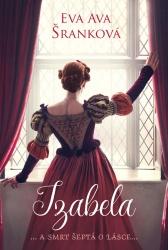 Izabela ... a smrt šeptá o lásce...