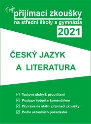 Tvoje přijímací zkoušky 2021 na střední školy a gymnázia: Český jazyk a literatura