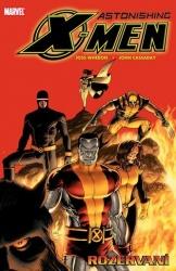 Astonishing X-Men: Rozervaní