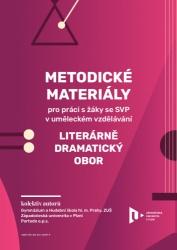 Metodické materiály pro práci s žáky se SVP v uměleckém vzdělávání ‒ literárně-dramatický obor
