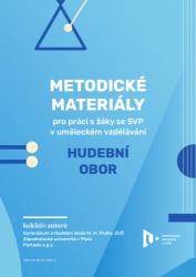 Metodické materiály pro práci s žáky se SVP v uměleckém vzdělávání ‒ hudební obor