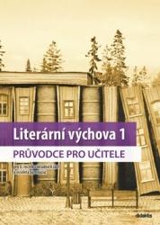 Literární výchova 1 pro 6. ročník základních škol a víceletá gymnázia