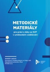 Metodické materiály pro práci s žáky se SVP v uměleckém vzdělávání