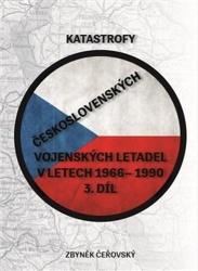 Katastrofy československých vojenských letadel v letech 1966 - 1990 - 3. díl