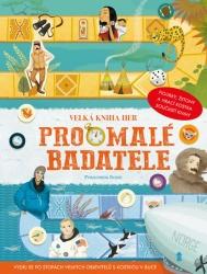 Velká kniha her pro malé badatele