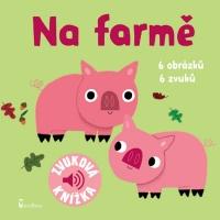 Na farmě - Zvuková knížka