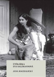 Útěkářka Eva Salzmannová