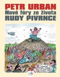 Nové fóry ze života Rudy Pivrnce