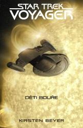 Star Trek: Voyager - Děti bouře