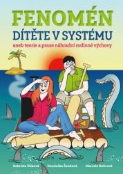 Fenomén dítěte v systému