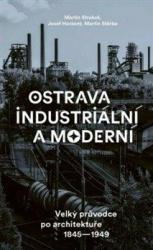Ostrava industriální a moderní